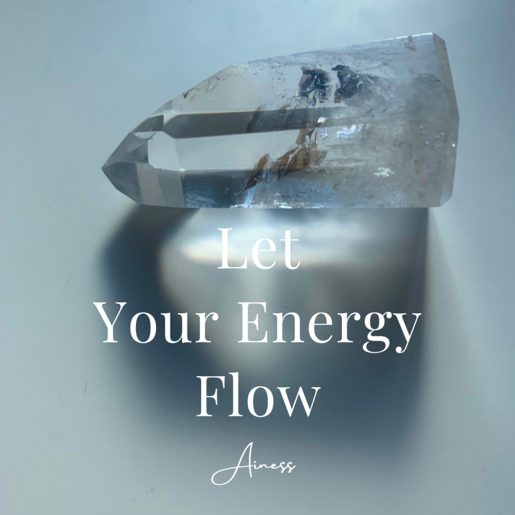 Let Your Energy Flow.